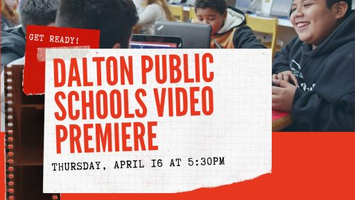 Dalton Public Schools Premieres New District Video