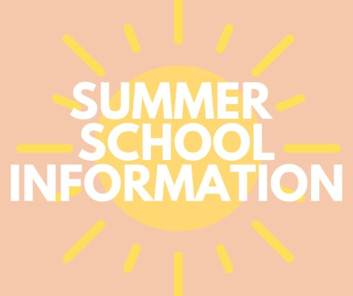Summer School Registration Information